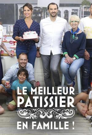 affiche Le meilleur pâtissier - En famille