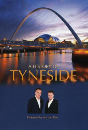affiche A History of Tyneside