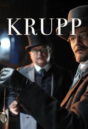 affiche Krupp: A Family Between War and Peace