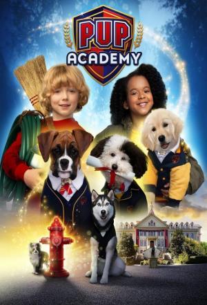 affiche Pup Academy : L'Ecole Secrète