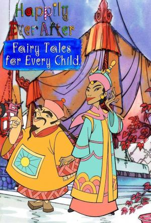 affiche Happily Ever After: Fairy Tales for Every Child