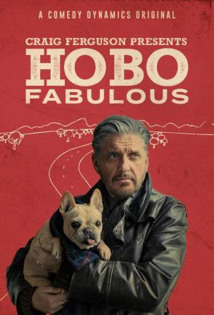 affiche Craig Ferguson Presents: Hobo Fabulous