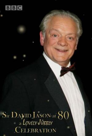 affiche Sir David Jason at 80: A lovely Jubbly Celebration