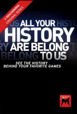 affiche All Your History Are Belong To Us