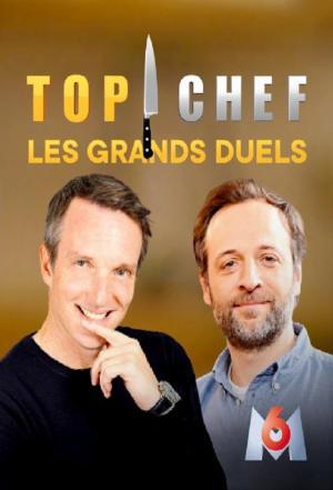 affiche Top Chef Les Grands Duels