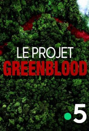 affiche Projet Green Blood