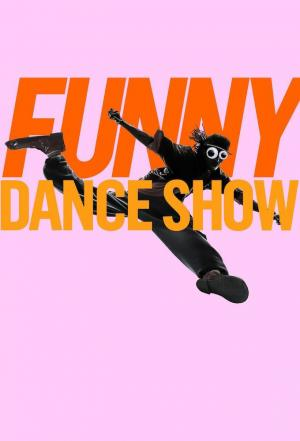 affiche The Funny Dance Show