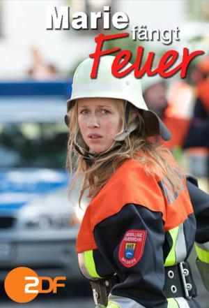 affiche Marie fängt Feuer