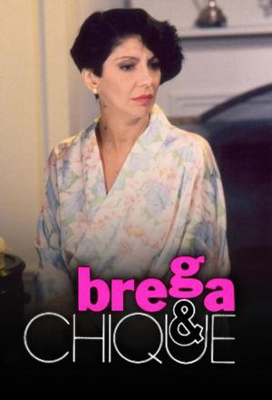 affiche Brega & Chique