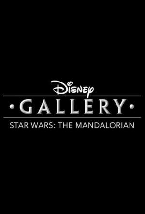 affiche Disney Les Making-Of : The Mandalorian