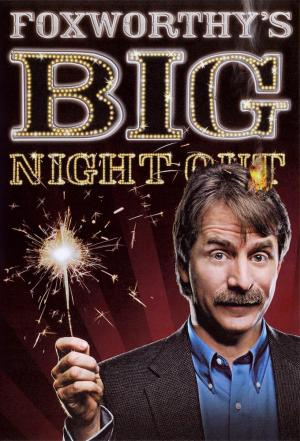 affiche Foxworthy's Big Night Out