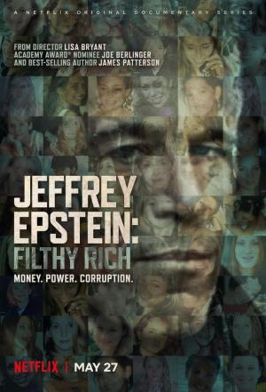 affiche Jeffrey Epstein : Pouvoir, argent et perversion