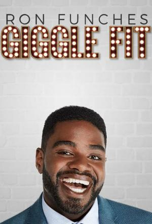 affiche Ron Funches Giggle Fit