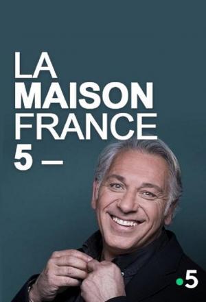 affiche La Maison France 5
