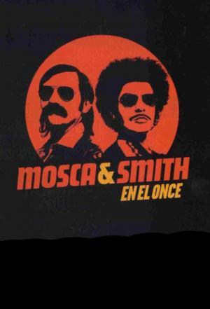 affiche Mosca & Smith en el Once