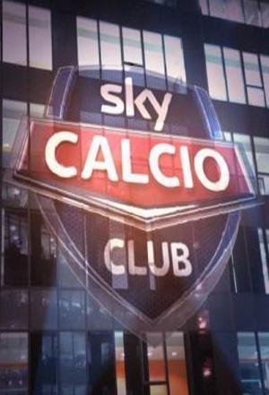 affiche Sky Calcio Club