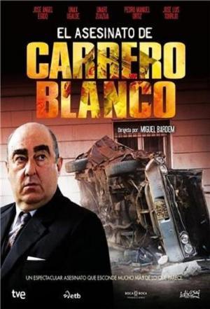 affiche The Murder of Carrero Blanco