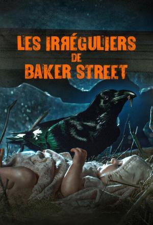 affiche Les Irréguliers de Baker Street