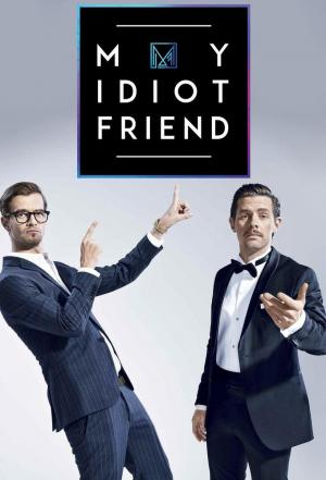 affiche My Idiot Friend