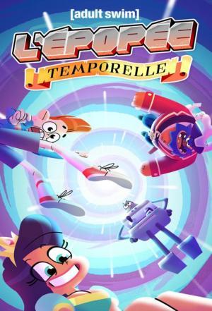 affiche L'Épopée temporelle (2021)