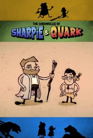 affiche The Chronicles of Sharpie & Quark