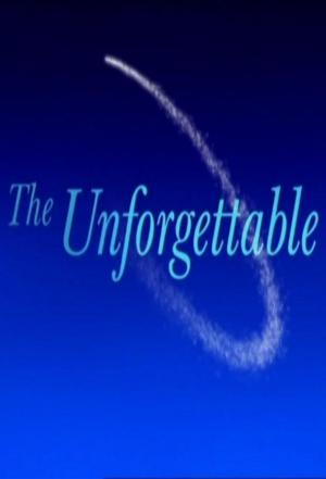 affiche The Unforgettable...
