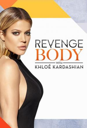 affiche Revenge Body with Khloé Kardashian