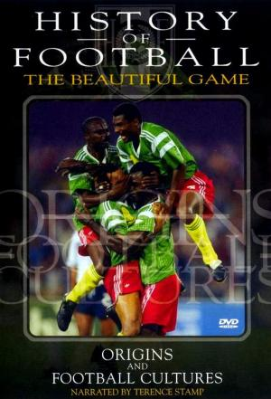 affiche History Of Football: The Beautiful Game