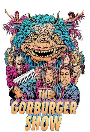 affiche The Gorburger Show (2017)