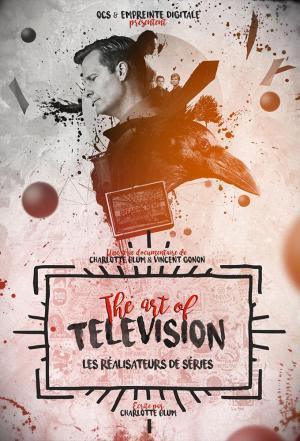 affiche The Art of Television : les réalisateurs de séries