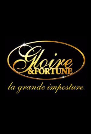 affiche Gloire et Fortune : La Grande Imposture