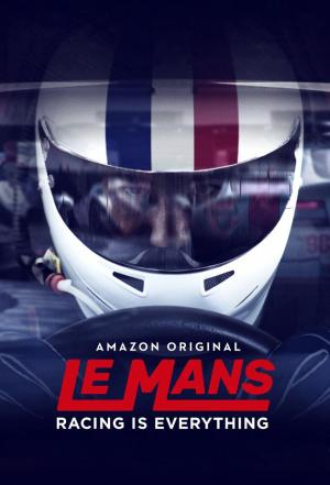 affiche Le Mans: Racing is Everything