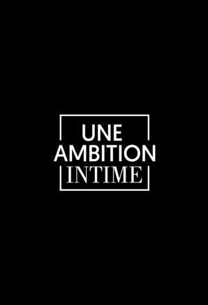 affiche Une ambition intime