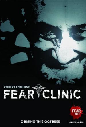 affiche Fear Clinic