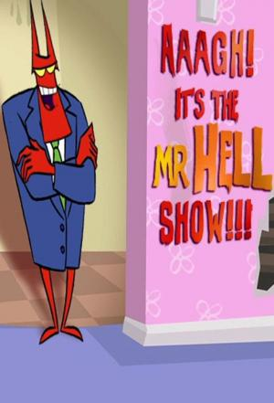 affiche Aaagh! It's the Mr. Hell Show!